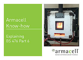 Armacell Know-how // BS476 Part 6