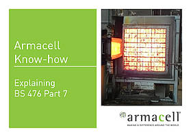 Armacell Know-how // BS 476 Part 7